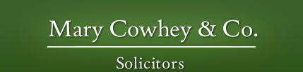 Mary Cowhey & Co. Solicitors